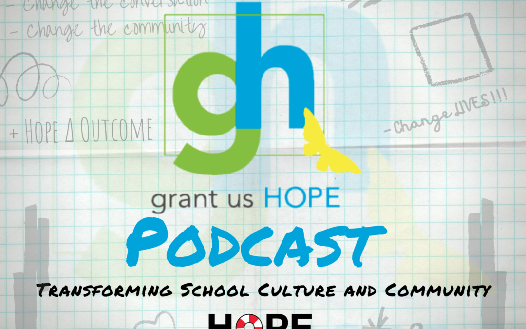 Introducing the Grant Us Hope Podcast