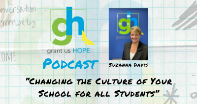 Changing the Culture of Your School for All Students with Suzanna Davis