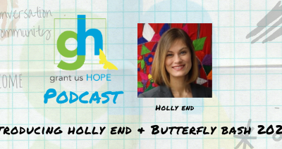 Introducing Holly End and Butterfly Bash 2020