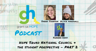 Hope Squad National Council and The Student Perspective Part 2